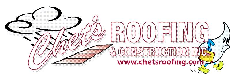 Chet S Roofing Amp Construction Roofing Contractors In