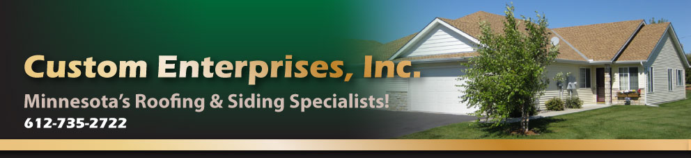 Custom Enterprises Inc Roofing Contractors In Zimmerman Mn