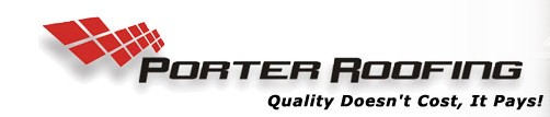 PORTER ROOFING. In Business Since 1991