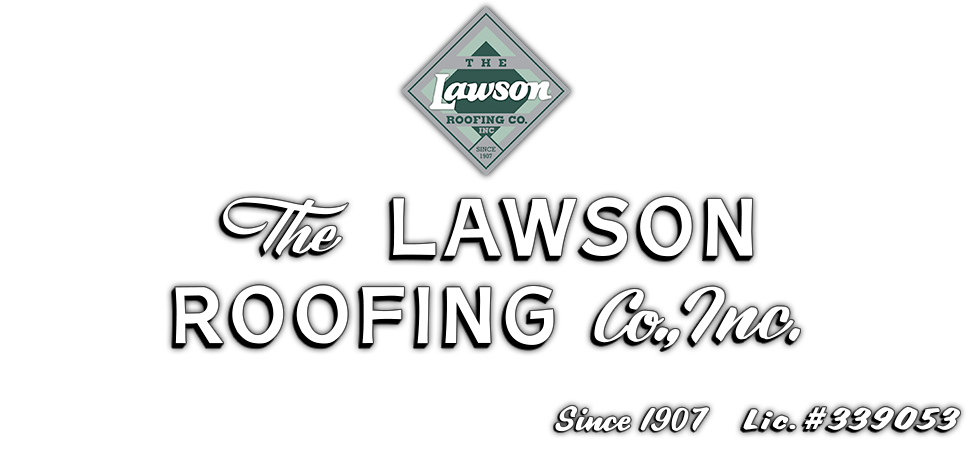 The Lawson Roofing Co Inc Roofing Contractors In San